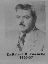 Dr Roland R. Fréchette fut maire de Coaticook en 1956-1957